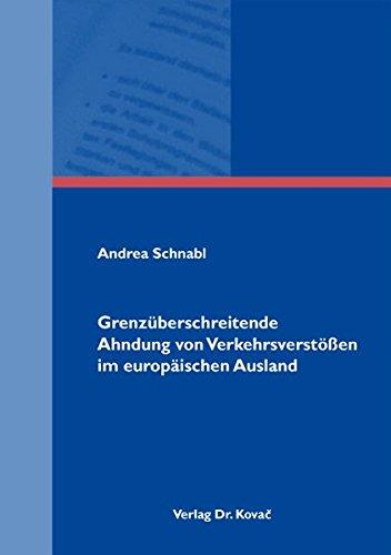 9783830033271: Grenzueberschreitende Ahndung von Verkehrsverstoessen im europaeischen Ausland (Strafrecht in Forschung und Praxis)