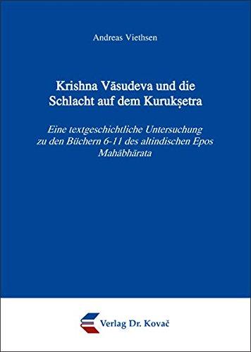 Krishna Vasudeva und die Schlacht auf dem: Andreas Viethsen