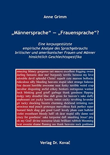 9783830034407: Männersprache Frauensprache?: Eine korpusgestützte empirische Analyse des Sprachgebrauchs britischer und amerikanischer Frauen und Männer hinsichtlich Geschlechtsspezifika (Livre en allemand)