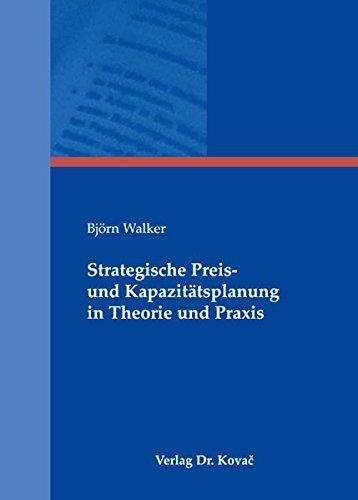 9783830036029: Strategische Preis- und Kapazitätsplanung in Theorie und Praxis (Livre en allemand)