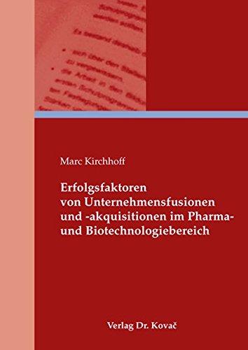 9783830038269: Erfolgsfaktoren von Unternehmensfusionen und -akquisitionen im Pharma- und Biotechnologiebereich