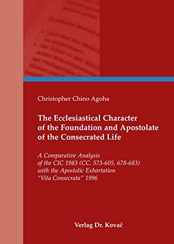 The Ecclesiastical Character of the Foundation and Apostolate of the Consecra.