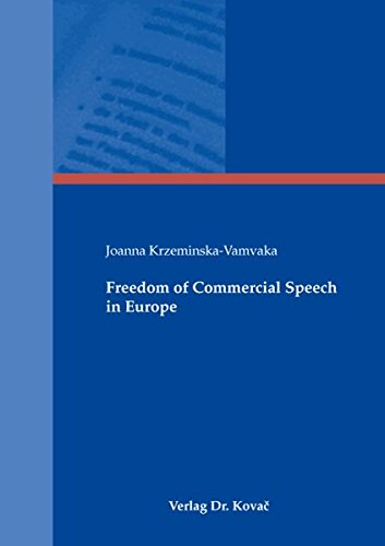9783830038467: Freedom of Commercial Speech in Europe