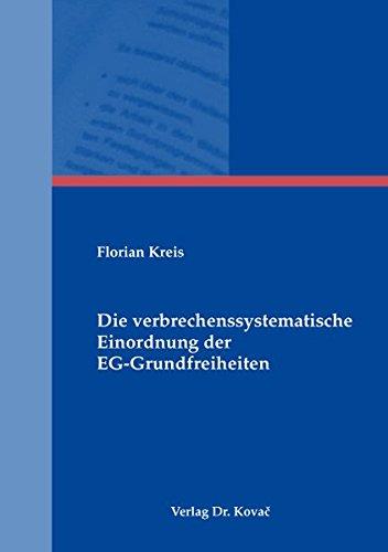 9783830038726: Die verbrechenssystematische Einordnung der EG-Grundfreiheiten