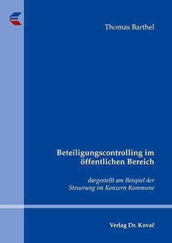 9783830040026: Beteiligungscontrolling im öffentlichen Bereich: dargestellt am Beispiel der Steuerung im Konzern Kommune