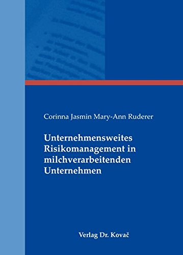 9783830043676: Unternehmensweites Risikomanagement in milchverarbeitenden Unternehmen