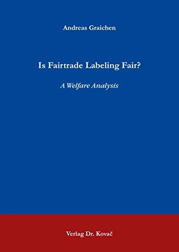 9783830044291: Is Fairtrade Labeling Fair?. A Welfare Analysis