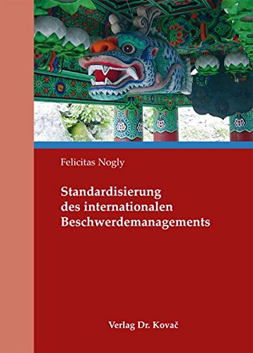 9783830048497: Standardisierung des internationalen Beschwerdemanagements