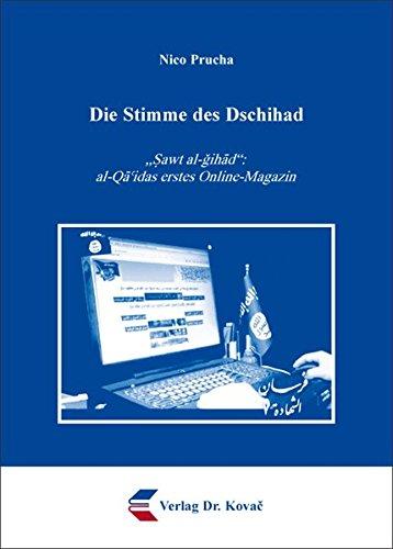 """9783830048909: Die Stimme des Dschihad. """"Sawt al-gihad"""": al-Qaidas erstes Online-Magazin"""