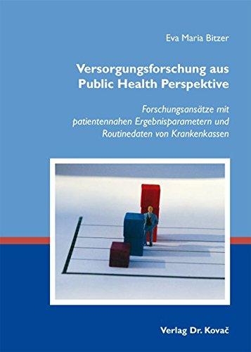 9783830052265: Versorgungsforschung aus Public Health Perspektive: Forschungsansätze mit pat .