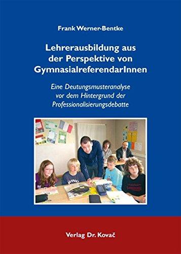 9783830052289: Lehrerausbildung aus der Perspektive von GymnasialreferendarInnen: Eine Deutu .