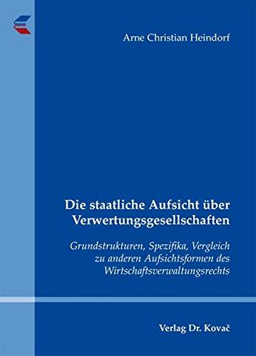 9783830053538: Die staatliche Aufsicht über Verwertungsgesellschaften: Grundstrukturen, Spez .