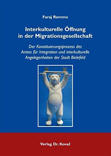 9783830053989: Interkulturelle Öffnung in der Migrationsgesellschaft: Der Konstituierungspro .