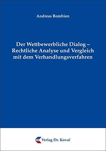 9783830055228: Der Wettbewerbliche Dialog - Rechtliche Analyse und Vergleich mit dem Verhand .
