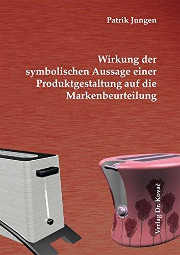 9783830056621: Wirkung der symbolischen Aussage einer Produktgestaltung auf die Markenbeurteilung