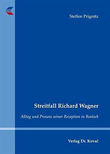 9783830057390: Streitfall Richard Wagner. Alltag und Prozess seiner Rezeption in Rostock