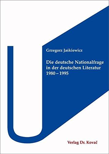 9783830057840: Die deutsche Nationalfrage in der deutschen Literatur 1980–1995
