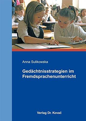 9783830059165: Gedächtnisstrategien im Fremdsprachenunterricht by Sulikowska, Anna