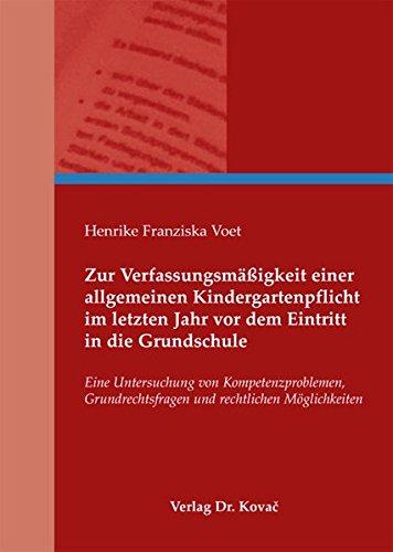 9783830059523: Zur Verfassungsmäßigkeit einer allgemeinen Kindergartenpflicht im letzten Jah .