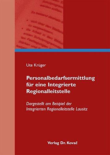 9783830062257: Personalbedarfsermittlung für eine Integrierte Regionalleitstelle: Dargestell .