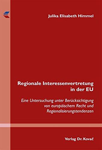 9783830062783: Regionale Interessenvertretung in der EU: Eine Untersuchung unter Berücksicht .