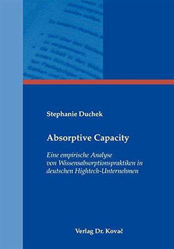 9783830063438: Absorptive Capacity: Eine empirische Analyse von Wissensabsorptionspraktiken in deutschen Hightech-Unternehmen