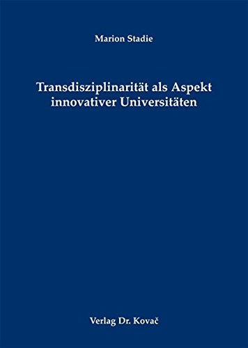 9783830065692: Transdisziplinarität als Aspekt innovativer Universitäten