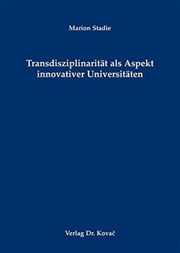 9783830065692: Transdisziplinarit�t als Aspekt innovativer Universit�ten