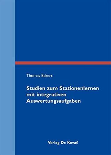 9783830065852: Studien zum Stationenlernen mit integrativen Auswertungsaufgaben (Didaktik in Forschung und Praxis)