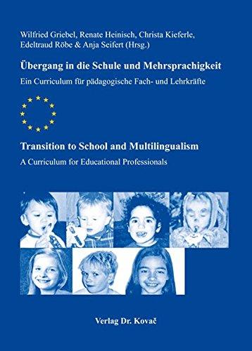9783830066477: Übergang in die Schule und Mehrsprachigkeit / Transition to School and Multilingualism: Ein Curriculum für pädagogische Fach- und Lehrkräfte / A Curriculum for Educational Professionals