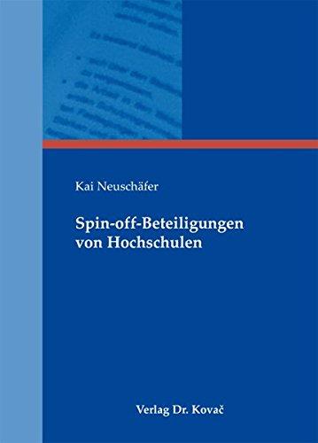 9783830070351: Spin-off-Beteiligungen von Hochschulen (LEHRE & FORSCHUNG - Hochschule im Fokus. Interdisziplinäre Schriftenreihe zu Hochschulbildung, Hochschulleben, Hochschulmanagement und Hochschulpolitik)