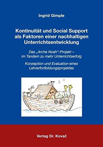 9783830073857: Kontinuität und Social Support als Faktoren einer nachhaltigen Unterrichtsentwicklung. Das