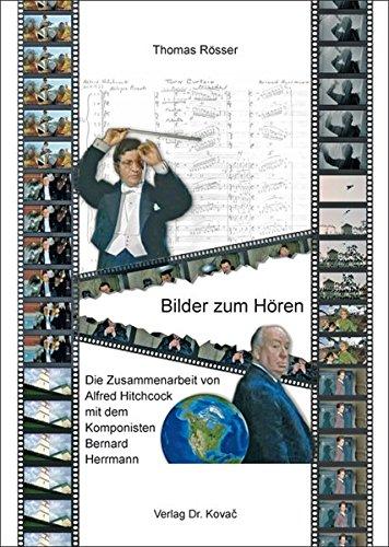 9783830075158: Bilder zum Hoeren. Die Zusammenarbeit von Alfred Hitchcock mit dem Komponisten Bernard Herrmann