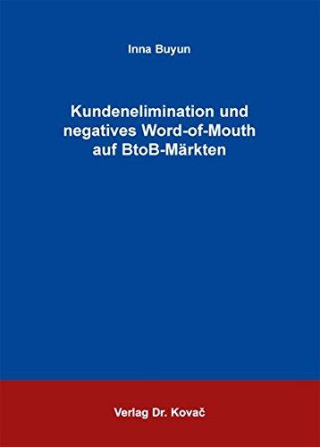 9783830075165: Kundenelimination und negatives Word-of-Mouth auf BtoB-Märkten