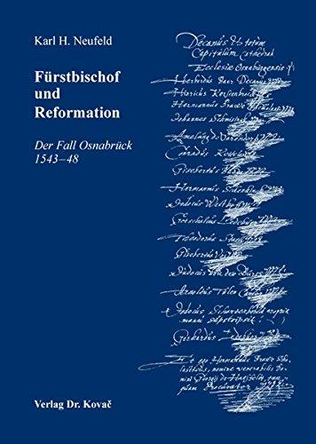 9783830076131: Fürstbischof und Reformation: Der Fall Osnabrück 1543-48