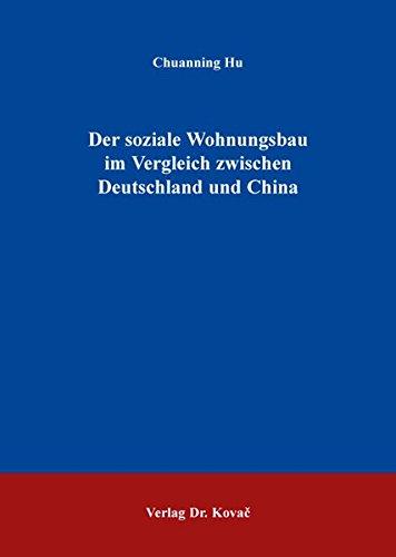 9783830080374: Der soziale Wohnungsbau im Vergleich zwischen Deutschland und China