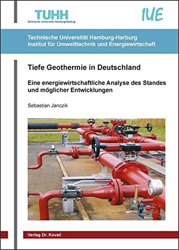 9783830081623: Tiefe Geothermie in Deutschland. Eine energiewirtschaftliche Analyse des Standes und m?glicher Entwicklungen