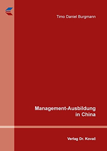 9783830084044: Management-Ausbildung in China
