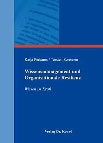 9783830086888: Wissensmanagement und Organisationale Resilienz. Wissen ist Kraft