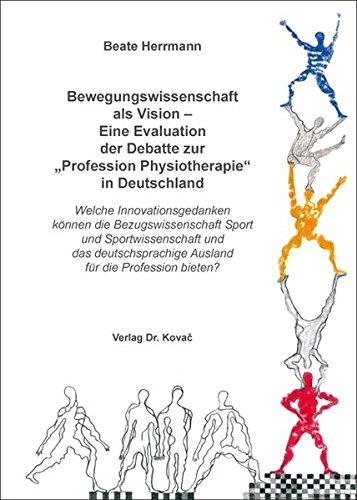 9783830088097: Bewegungswissenschaft als Vision - Eine Evaluation der Debatte zur