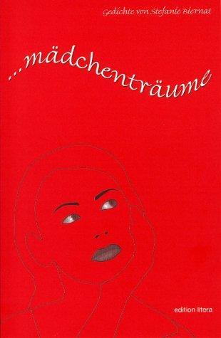 9783830103790: ... mädchenträume. Gedichte (Livre en allemand)