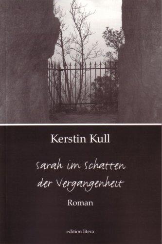 9783830110644: Sarah im Schatten der Vergangenheit: Roman