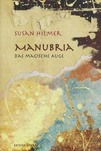 Manubria: Das magische Auge - Susan Hilmer