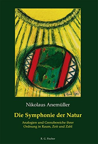 Die Symphonie der Natur: Nikolaus Anemüller