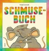 9783830310549: Schmusebuch.