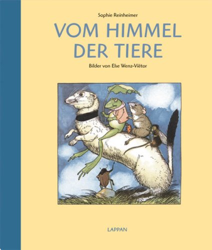 Vom Himmel der Tiere: Reinheimer, Sophie