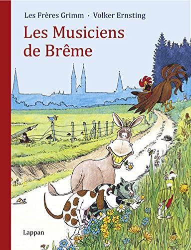 Die Bremer Stadtmusikanten. Französisch: Grimm, Jacob; Grimm, Wilhelm