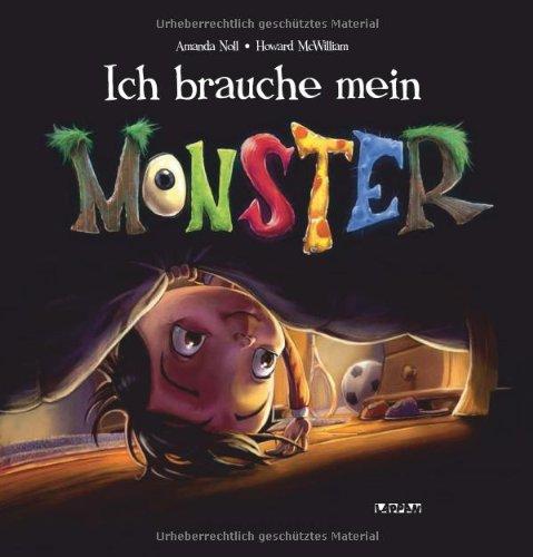 9783830311843: Ich brauche mein Monster