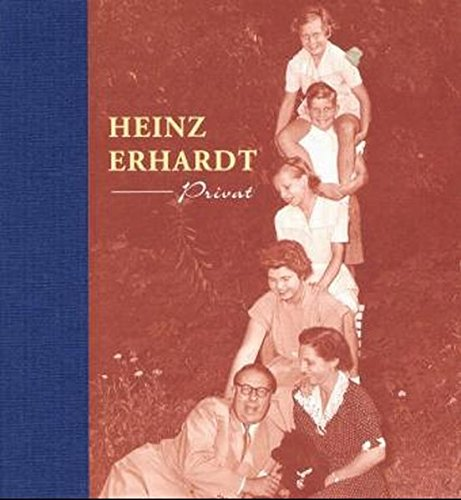9783830330516: Heinz Erhardt privat: Persönliche Erinnerungen der Heinz Erhardt-Töchter