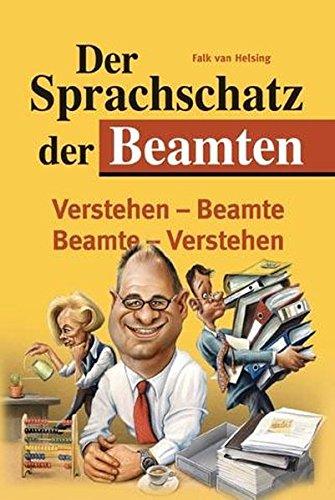 9783830331803: Der Sprachschatz der Beamten: Verstehen-Beamte - Beamte-Verstehen